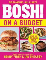 BOSH! on a Budget