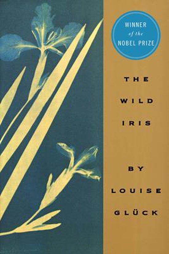 Boek cover The Wild Iris van Louise Gluck (Paperback)