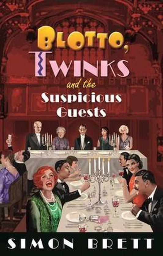 Boek cover Blotto, Twinks and the Suspicious Guests van Simon Brett (Hardcover)