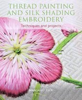 Thread Painting and Silk Shading Embroidery
