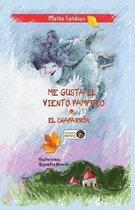 Me gusta el viento Pampero - El Chaparron