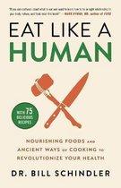 Eat Like a Human