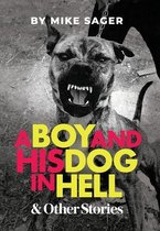 A Boy and His Dog in Hell