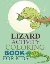 Lizard Activity Coloring Book For Kids