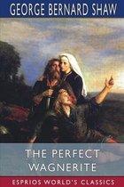 The Perfect Wagnerite (Esprios Classics)