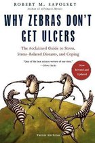 Why Zebras Don't Get Ulcers -Revised Edition