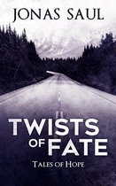 Omslag Twists of Fate (Tales of Hope)