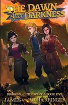 The Dawn After Darkness (Dragons of Introvertia 5)