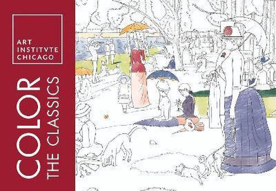 Boek cover Color the Classics van Art Institute Of Chicago (Paperback)