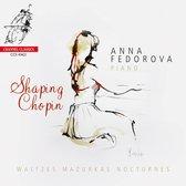 CD cover van Anna Fedorova: Shaping Chopin van Anna Fedorova