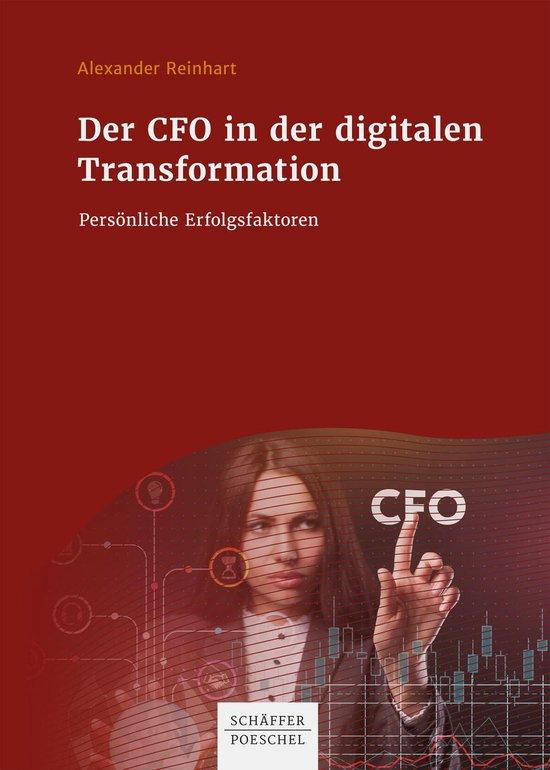 Boek cover Der CFO in der digitalen Transformation van Alexander Reinhart (Onbekend)