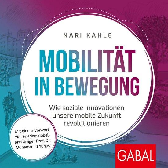 Boek cover Mobilität in Bewegung van Nari Kahle (Onbekend)