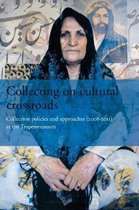 Collecting on Cultural Crossroads