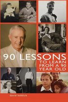 90 Lessons to Learn From a 90-Year-Old