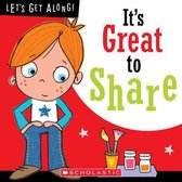 It's Great to Share (Let's Get Along!)