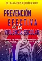 Prevencion Efectiva de la Violencia Escolar