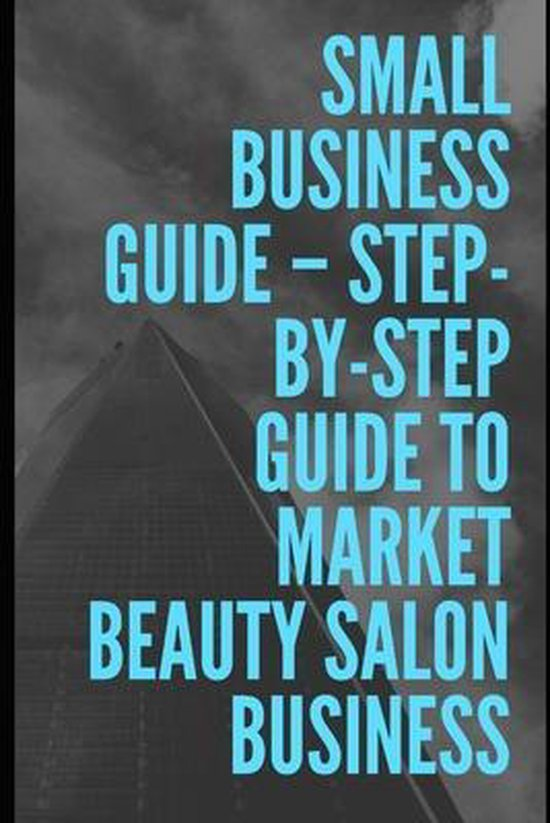 Step-by-Step Guide To Market Beauty Salon Business