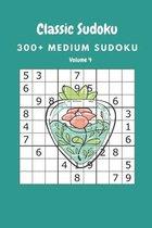 Classic Sudoku: 300+ Medium sudoku Volume 4