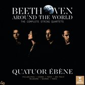 Beethoven Around The World (7 Klassieke Muziek CD) Quatuor Ebene