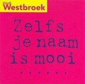 Zelfs Je Naam Is Mooi (2 Track CDSingle)