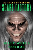 Omslag Scare Factory: A Collection of Horror