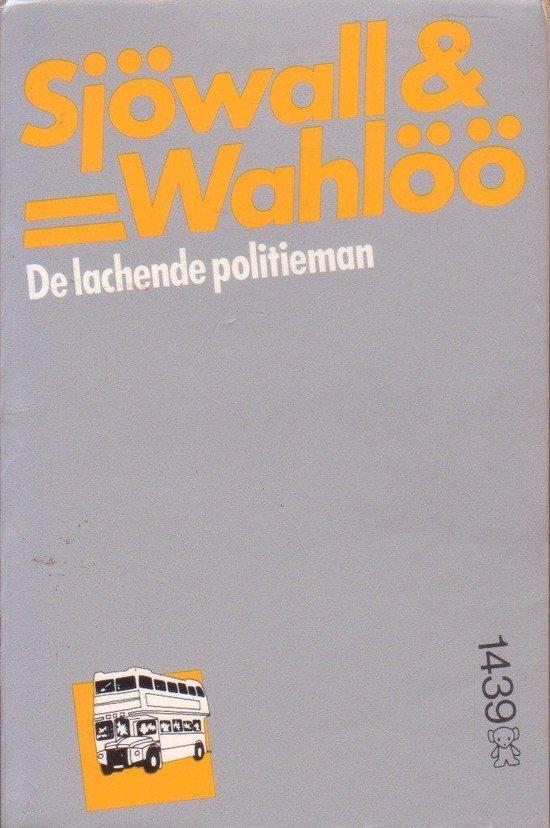 De lachende politieman - Maj Sjöwall  
