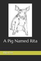 A Pig Named Rita