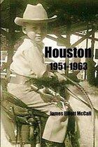 Houston 1951-1963