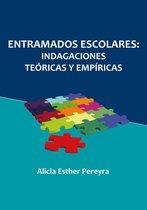 Entramados escolares: indagaciones teoricas y empíricas