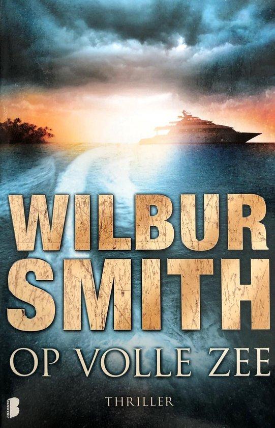 Op volle zee - Wilbur Smith |