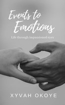Events to Emotions: Life Through Impassioned Eyes