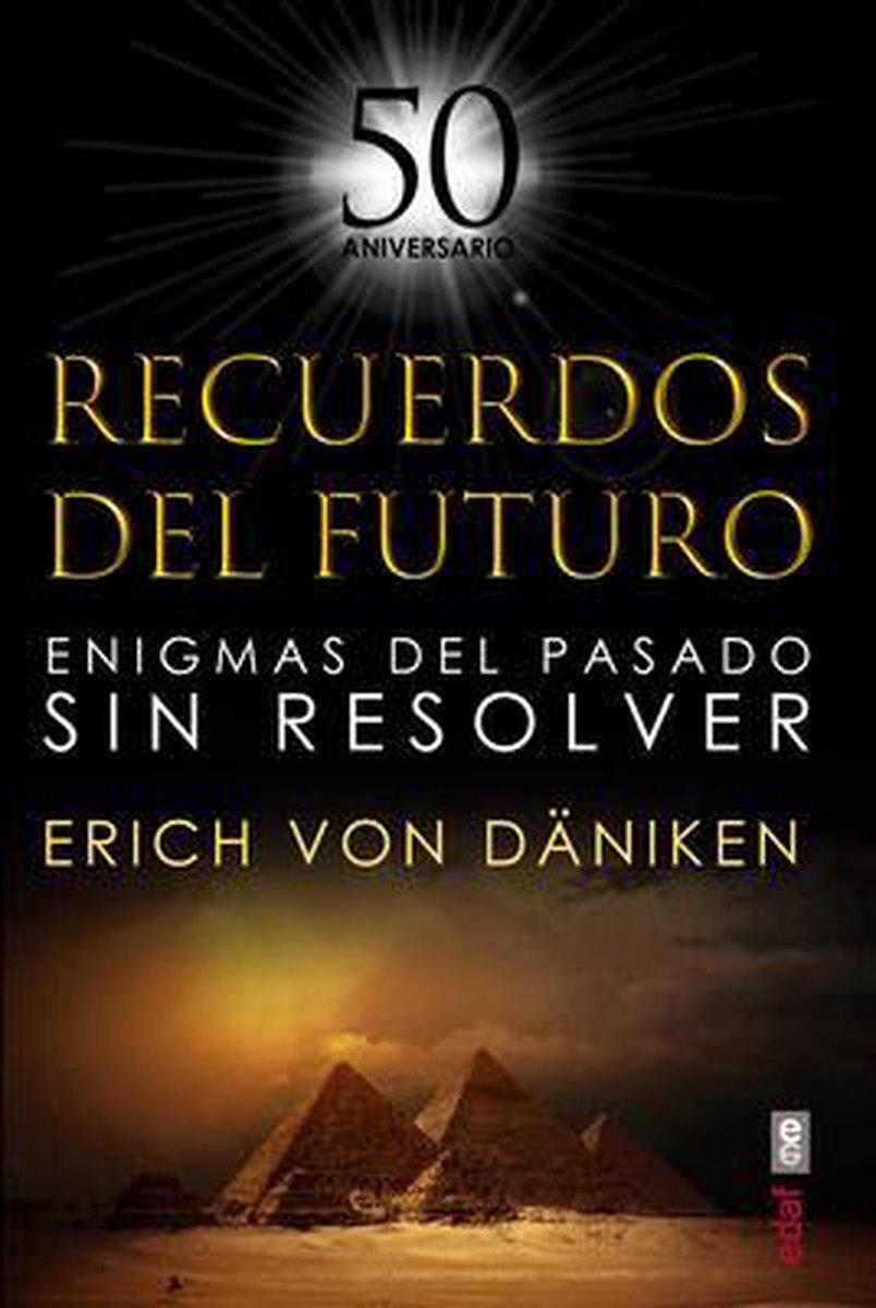 Bol Com Recuerdos Del Futuro Eric Von Daniken 9788441440098 Boeken