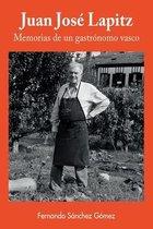 Juan Jose Lapitz, memorias de un gastronomo vasco