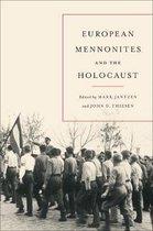 European Mennonites and the Holocaust