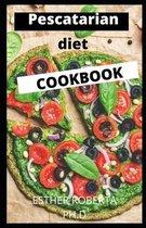 Pescatarian Diet Cookbook