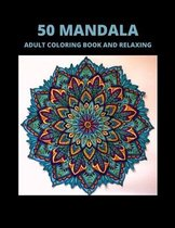 50 Mandala Adult Coloring Book and Relaxing