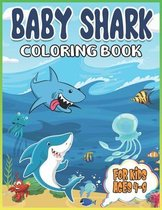 Baby Shark Coloring Book for Kids Ages 4-8