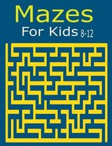 Mazes For kids 8-12