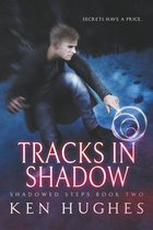 Tracks In Shadow