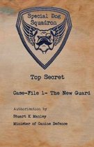 Special Dog Squadron - The New Guard