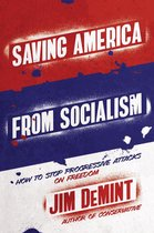 Saving America from Socialism