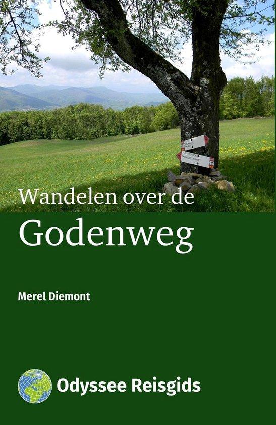Odyssee Reisgidsen - Wandelen over de Godenweg - Merel Diemont |