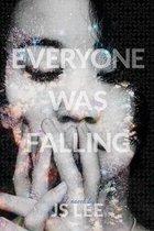 Everyone Was Falling