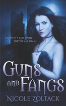 Guns and Fangs