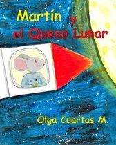 Martin y el Queso Lunar