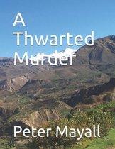 A Thwarted Murder
