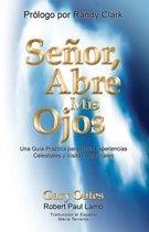 Senor, Abre mis Ojos