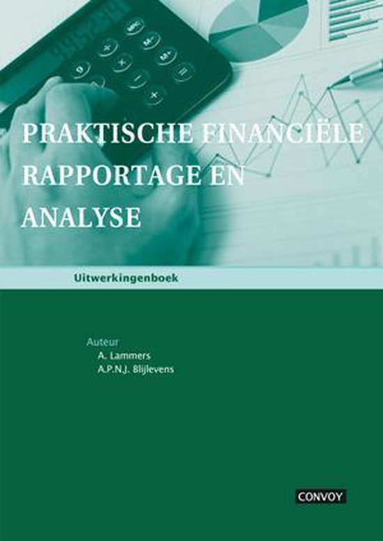 Praktische financiele rapportage en analyse - A. Lammers | Fthsonline.com