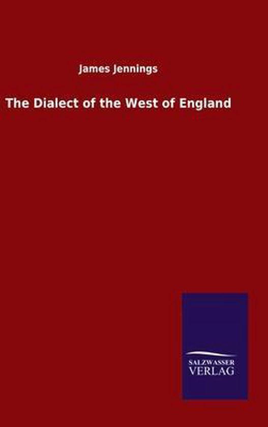 The Dialect of the West of England