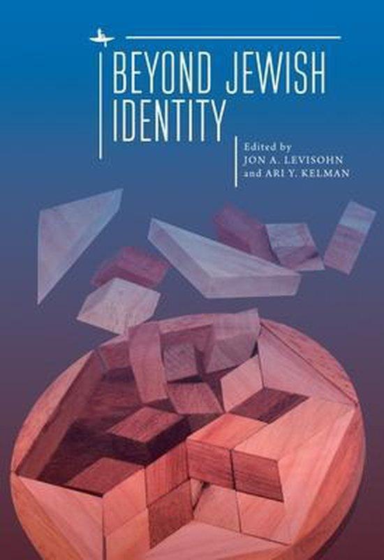Beyond Jewish Identity
